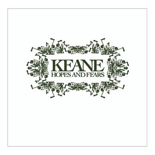keane.hopesandfears